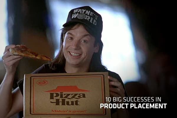 10 Big Successes In Product Placement