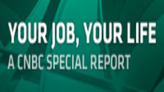 Your Job, Your Life - A CNBC Special Report