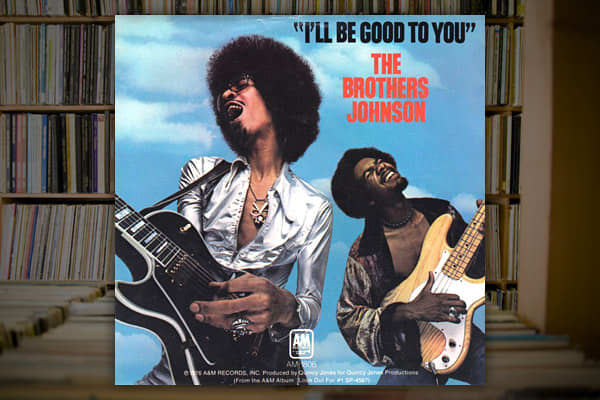 """Artist: Brothers JohnsonAlbum: Look Out For #1Label: A&MCertification: GoldRelease date: June 12, 1976Weeks at No. 1: One on Billboard's R&B chartWeeks on Charts: 17This top-ten hit on the Billboard Hot Singles Charts peaked at No. 3, but hit No. 1 on the Billboard R&B Charts. Fourteen years later, Jones recorded a cover of """"I'll Be Good to You"""" with Ray Charles and Chaka Khan, taking it once again to the No. 1 position on Billboard's R&B chart.Source: Billboard.com, RIAA.com"""
