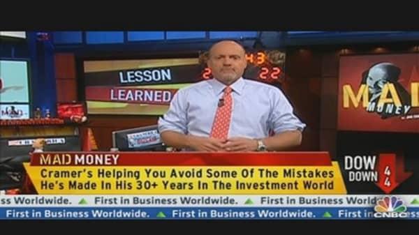 Cramer: Don't Get Mad, Get Smarter!