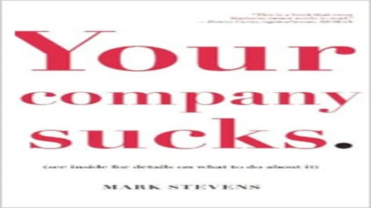 Your Company Sucks - by Mark Stevens