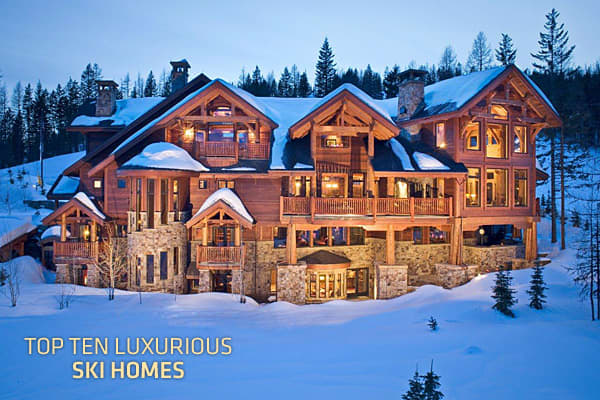 Top 10 luxurious ski homes for Large luxury log homes