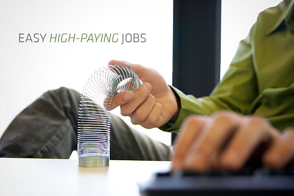 easy high paying jobs