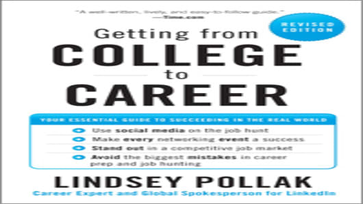 Getting from College to Career - Lindsey Pollak