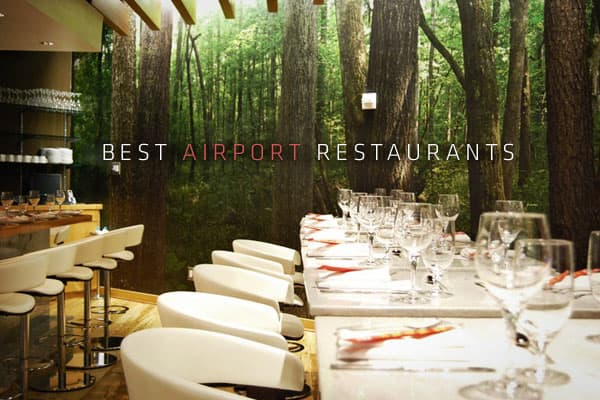 Best Airport Restaurants