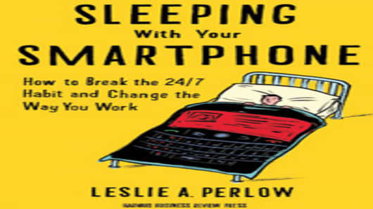 'Sleeping With Your Smartphone' by Leslie A. Perlow