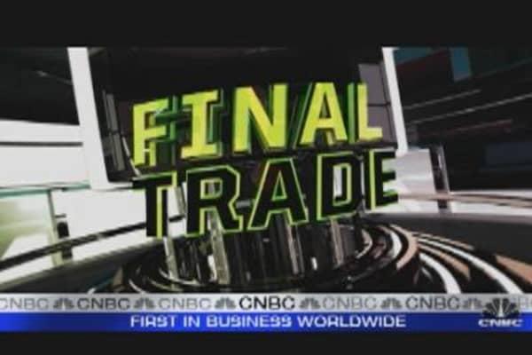 Fast Money Final Trade