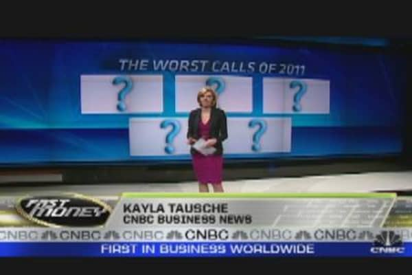 Fast Money's Worst Calls of 2011