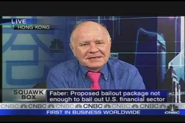 Faber: $700 Billion Is Not Enough
