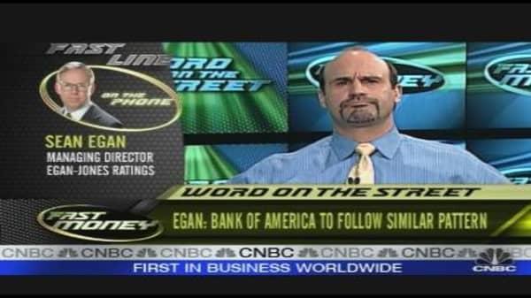 Egan: Bank of America Is Next