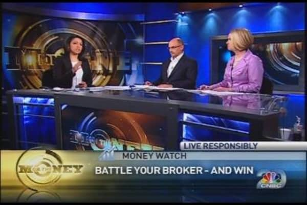Money Watch: Fightning Your Broker