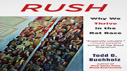 Rush, by Todd G. Buchholz