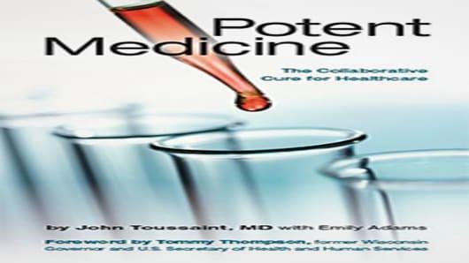 Potent Medicine, by John Toussaint, M.D. with Emily Adams