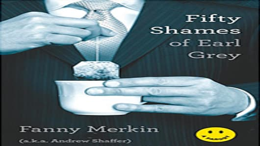 Fifty Shames of Earl Grey by Fanny Merkin (a.k.a. Andrew Shaffer)