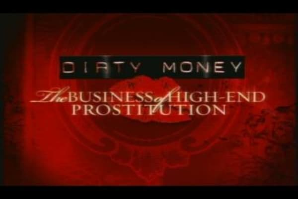 Dirty Money: The Business of High-End Prostitution