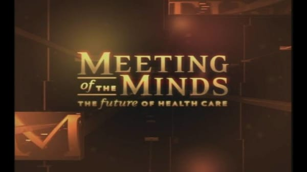 Meeting of the Minds: The Future of Health Care