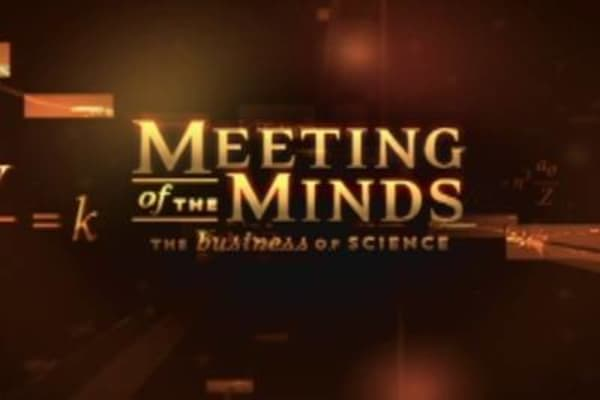 Meeting of the Minds: The Business of Science