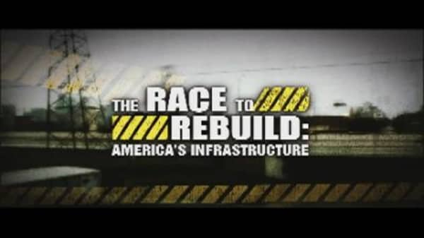 The Race to Rebuild: America's Infrastructure