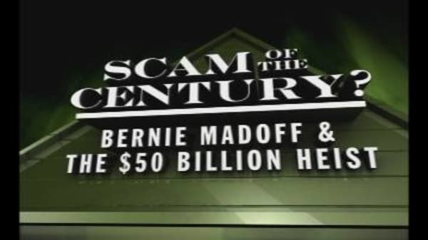 Scam of the Century: Bernie Maddof's Crime and Punishment