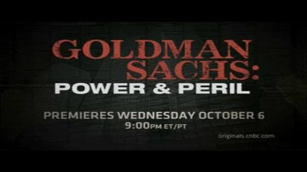 Goldman Sachs: Power and Peril Preview