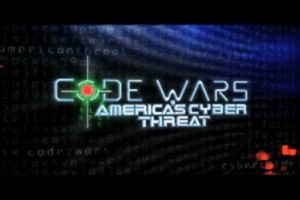 Code Wars: America's Cyber Threat
