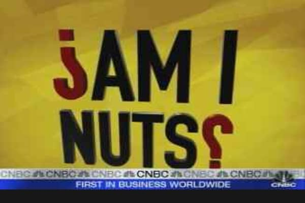 Cramer: Are They Nuts?