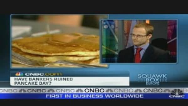 Have Bankers Ruined Pancake Day?