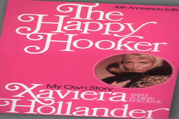 "By Xaviera Hollander Publisher: Dell Publishing Co For many baby boomers, this was their introduction to S E X. Written in the era of free love, it shot straight to the top of the bestseller lists when it was released in 1971, selling more than 15 million copies. ""The Happy Hooker"" is the behind-the-brothel's door memoir of Xaviera de Vries, who had immigrated to the U.S. in the early '60s. Tired of her oh-so respectable job as a secretary at the Dutch consulate, she quit to become a call girl,"