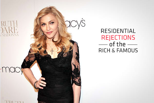 Residential Rejections of the Rich and Famous