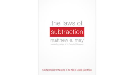 """The Laws of Subtraction"" by Matthew May"