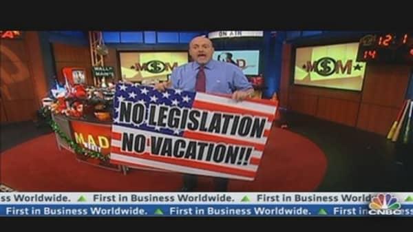 Cramer: 'No Vacation Without Legislation'