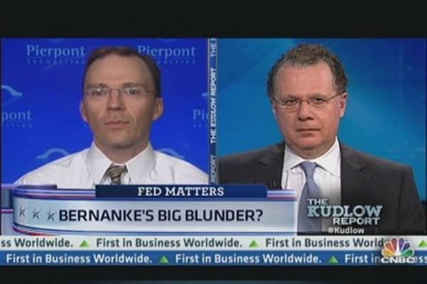 Bernanke's Big Blunder?