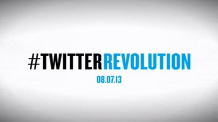 #TwitterRevolution, August 7th, 2013