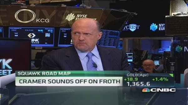 Cramer sounds off on froth