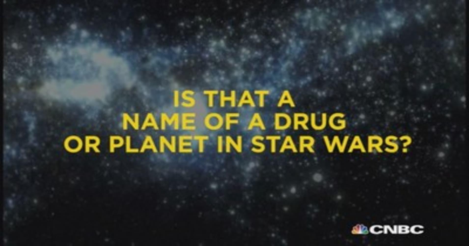 Drug name   or Star Wars planet?