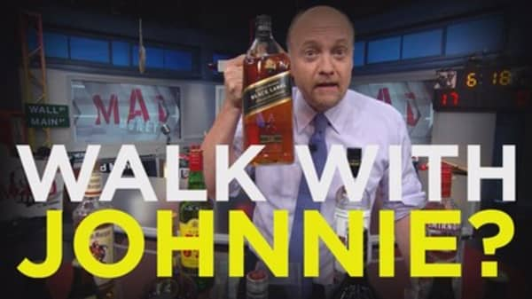 Cramer: Before you stroll with Johnnie Walker