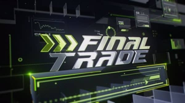 Fast Money Final Trade: XLF, SPY & more