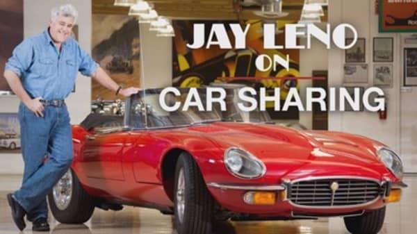 Jay Leno: Car sharing like wife sharing
