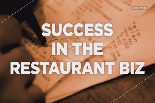 What is success in the restaurant business?