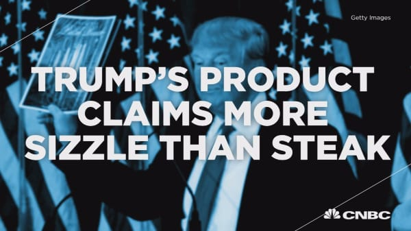 Trump's product claims more sizzle than steak
