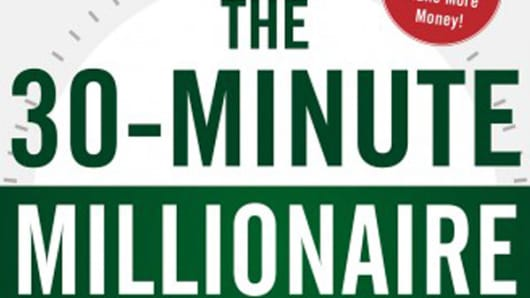 The 30-Minute Millionaire: The Smart Way to Achieving Financial Freedom.