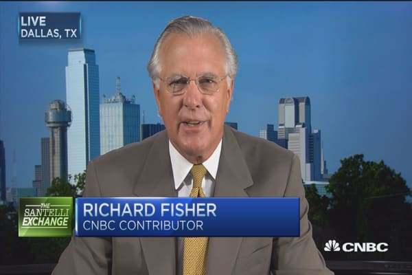 Richard Fisher: Take advantage of these robust markets