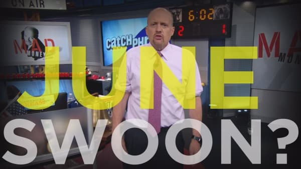 Cramer Remix: Why the June swoon strategy doesn't work