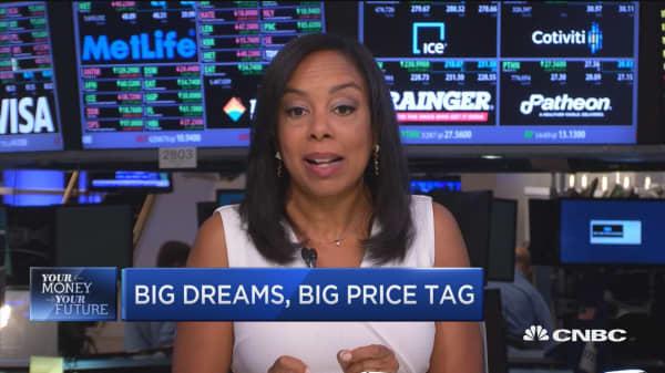 Big dreams, big price tag