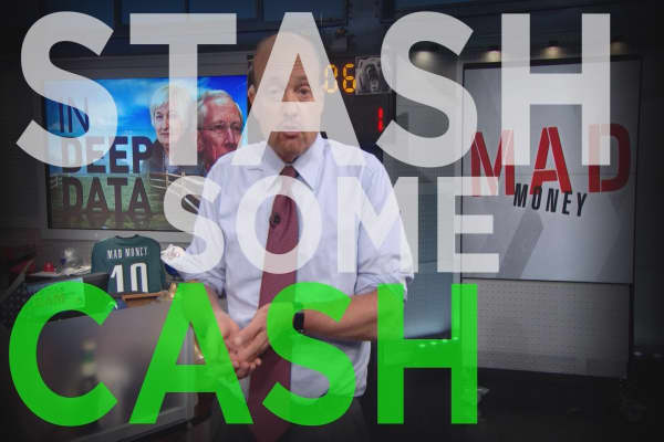 Cramer Remix: Why it's time to stash an elevated amount of cash