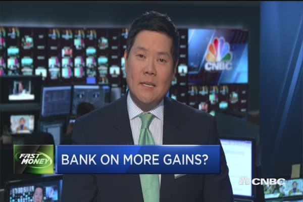 Bank on more gains?
