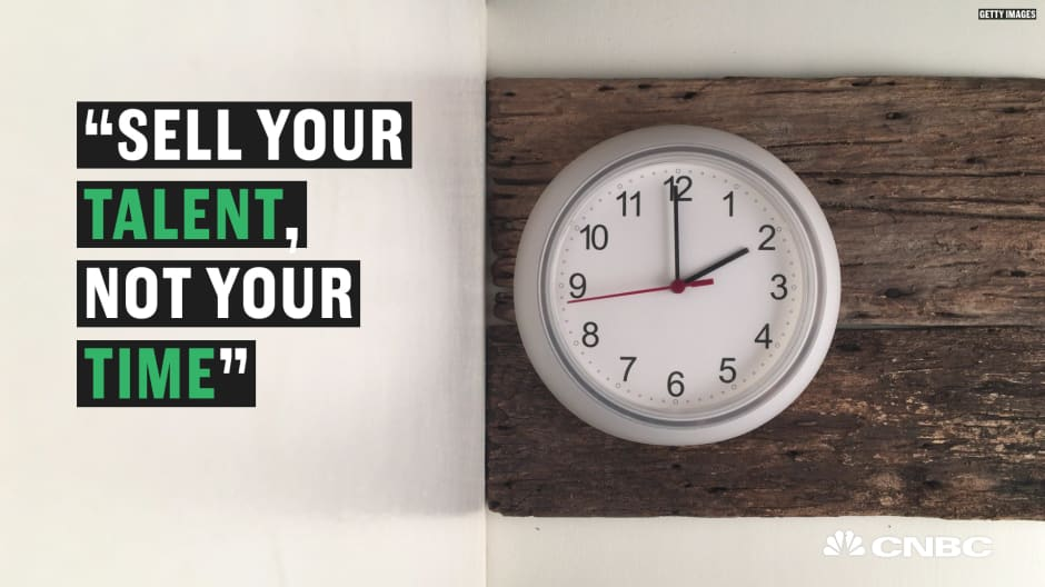 Here's why you should sell your value, and not your time