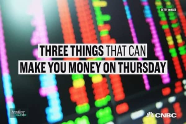 Three ways you can make money on Thursday