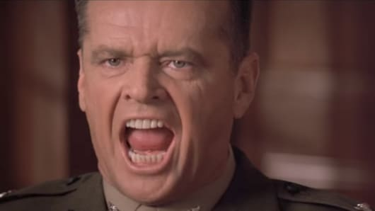 """You can't handle the truth!"". Jack Nicholson in A Few Good Men."