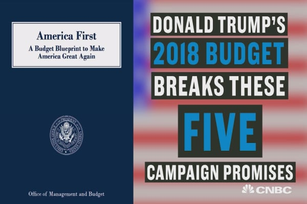 Donald Trump's budget breaks these five campaign promises
